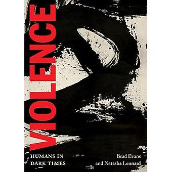 Violence - Humans in Dark Times by Violence - Humans in Dark Times - 97