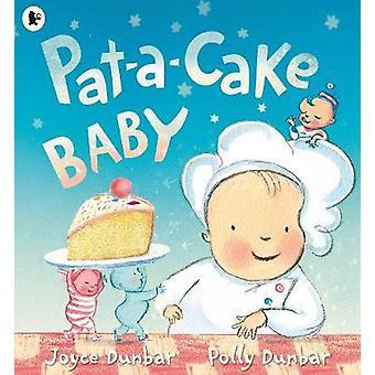 Pat-A-kage barn af Joyce Dunbar - Polly Dunbar - 9781406365801 bog