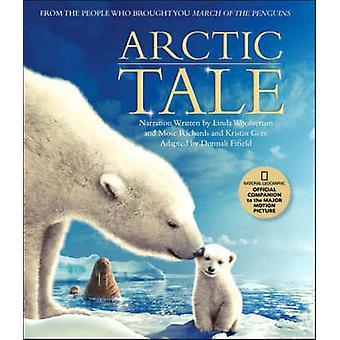 Un - Arctic Tale--Livre de compagnon officiel pour le film