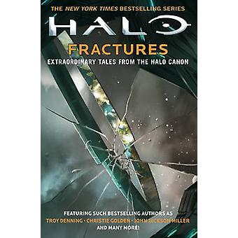 Halo - Fractures by Tobias S. Buckell - Troy Denning - 9781785654602 B