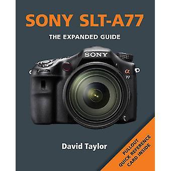 Sony SLT-A77 by Ammonite Press - 9781907708855 Book