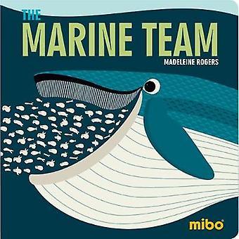 Mibo - The Marine Team BB by Madeleine Rogers - 9781908985866 Book