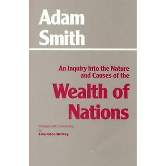 An Inquiry into the Nature and Causes of the Wealth of Nations - Inqui