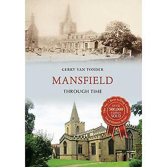 Mansfield gennem tiden af Gerry Tønder - 9781445659572 bog