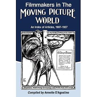 Filmowcy na świecie Moving Picture: indeks artykułów, 1907-1927
