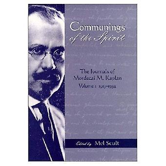 Communings i den anda Vol. 1: journaler av Mordecai M. Kaplan, 1913-1934