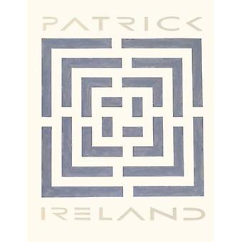 Patrick Ireland: Labyrinths, Language, Pyramids, and Related Acts