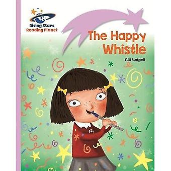 Reading Planet - The Happy Whistle - Lilac: Lift-off (Rising Stars Reading Planet)