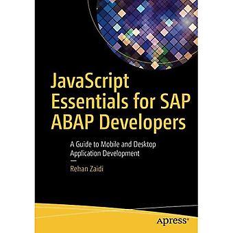 JavaScript Essentials for SAP�ABAP Developers: A Guide to�Mobile and Desktop Application�Development