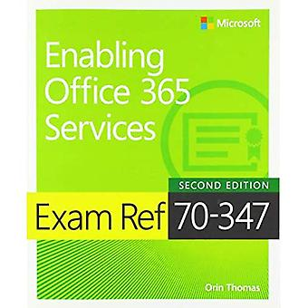 Exam Ref 70-347 Enabling Office 365 Services