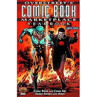 De Overstreet Comic Book Marketplace Jaarboek: 2015-2016 (Overstreet Comic Book Marketplace jaarboek SC)