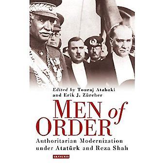 Hommes de l'ordre: la modernisation autoritaire sous Ataturk et Reza Shah