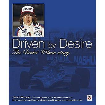 Driven by Desire: The Desir� Wilson story