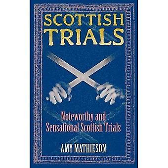 Scottish Trials: Noteworthy and Sensational Scottish Trials (Waverley Scottish Classics)