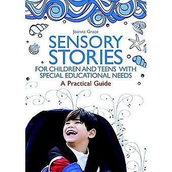 Sensorielles histoires pour les enfants et les adolescents ayant des besoins éducatifs spéciaux