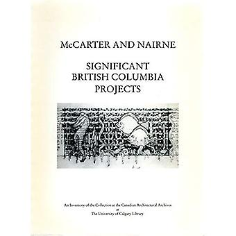 McCarter and Nairne: Significant British Columbia Projects