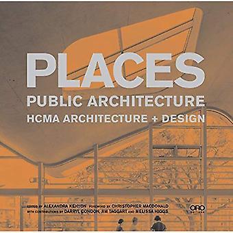 Places: Public Architecture: Hughes Condon Mahler Architects