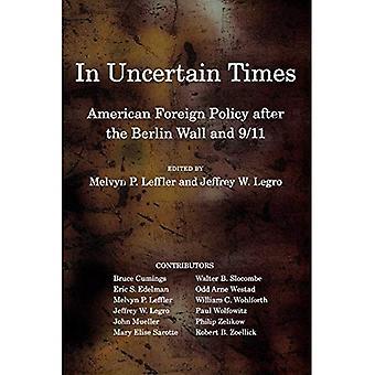 Em tempos de incerteza: Política externa americana depois do muro de Berlim e 9/11