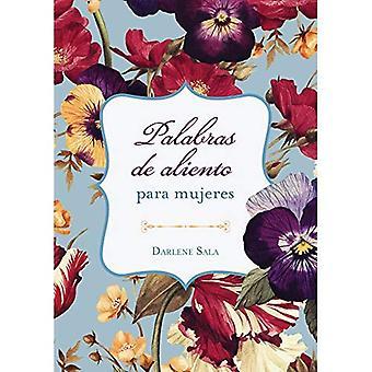 Palabras de Aliento Para Mujeres: Una Dosis Diaria del Amor y La bestämmelse de Dios