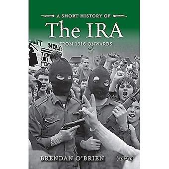 Short History of the IRA: From 1916 Onwards