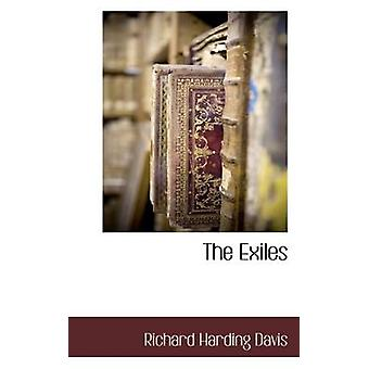 The Exiles by Davis & Richard Harding