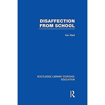 Disaffection From School RLE Edu M by Hargreaves & David H