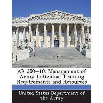 AR 35010 Management krav til hæren personlige opplæring og ressurser av United States Department of the Army