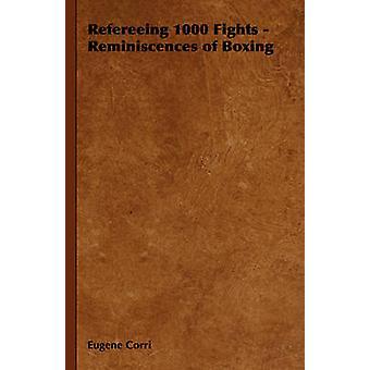 Arbitrage de 1000 réminiscences de combats de boxe par Corri & Eugene