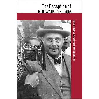 The Reception of H.G. Wells in Europe by Parrinder & Patrick