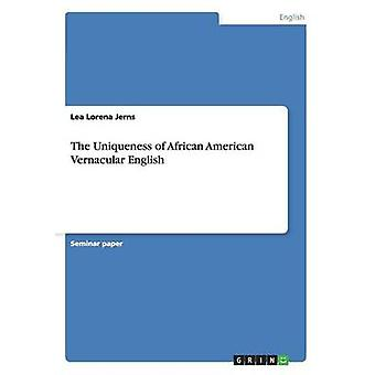 Unikitet med African American Vernacular engelska av Jerns & Lea Lorena