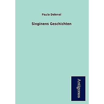 Singinens Geschichten by Dehmel & Paula
