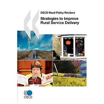 OECD landlige politikk av strategier for å forbedre Rural servicelevering av OECD publisering