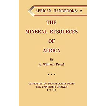 The Mineral Resources of Africa by The Mineral Resources of Africa -