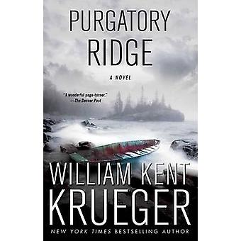 Purgatory Ridge by William Kent Krueger - 9781439157787 Book
