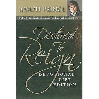 Destined to Reign Devotional - Gift Edition - Daily Reflections for Ef