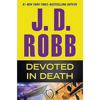 Devoted in Death (large type edition) by J D Robb - 9781594138690 Book