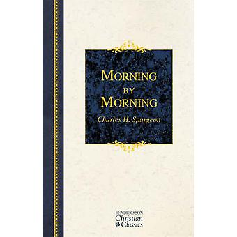 Morning by Morning by C.H. Spurgeon - 9781598561210 Book