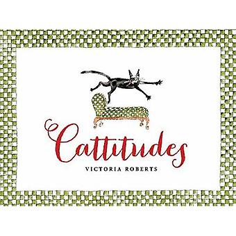 Cattitudes by Victoria Roberts - 9781623540234 Book