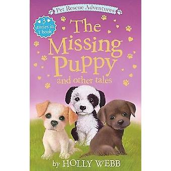 The Missing Puppy and Other Tales by Holly Webb - 9781680104042 Book