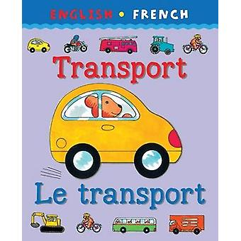 Transport/Le Transport by Catherine Bruzzone - Clare Beaton - Clare B
