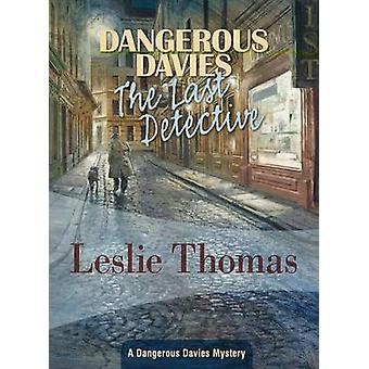 The Last Detective by Leslie Thomas - 9781934609675 Book
