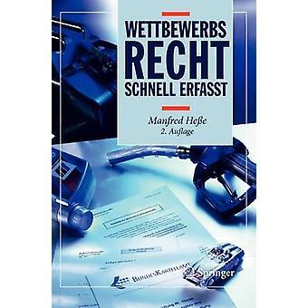 Wettbewerbsrecht - Schnell Erfasst (2nd) by Springer - 9783642194795