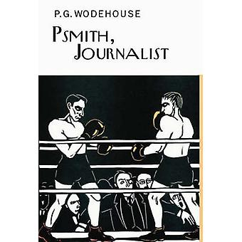 Psmith - Journalist by P. G. Wodehouse - 9781841591568 Book