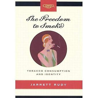 The Freedom to Smoke: Tobacco Consumption and Identity (Studies on the History of Quebec/Etudes d'Histoire du Quebec)