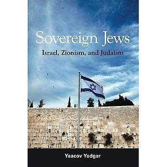 Sovereign Jews: Israel, Zionism, and Judaism