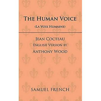 The Human Voice by Cocteau & Jean