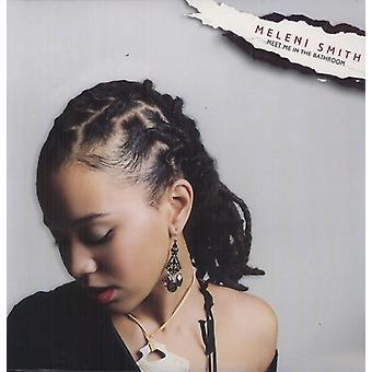 Meleni Smith - Mød mig i badeværelse [Vinyl] USA importen