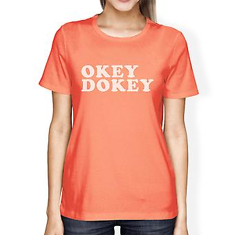 Okey Dokey Short Sleeve Graphic T Shirt For Women Cute Gift Ideas