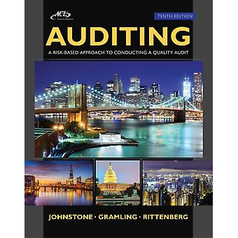 Auditing: A Risk Based-Approach to Conducting a Quality Audit (Hardcover) by Johnstone Karla M. Gramling Audrey A. Rittenberg Larry E.