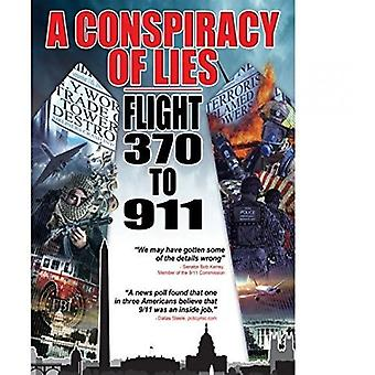 Sammensværgelse af løgne: flyvning 370 til 911 [DVD] USA import